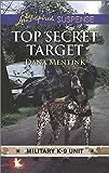 Top Secret Target (Military K-9 Unit Book 3)