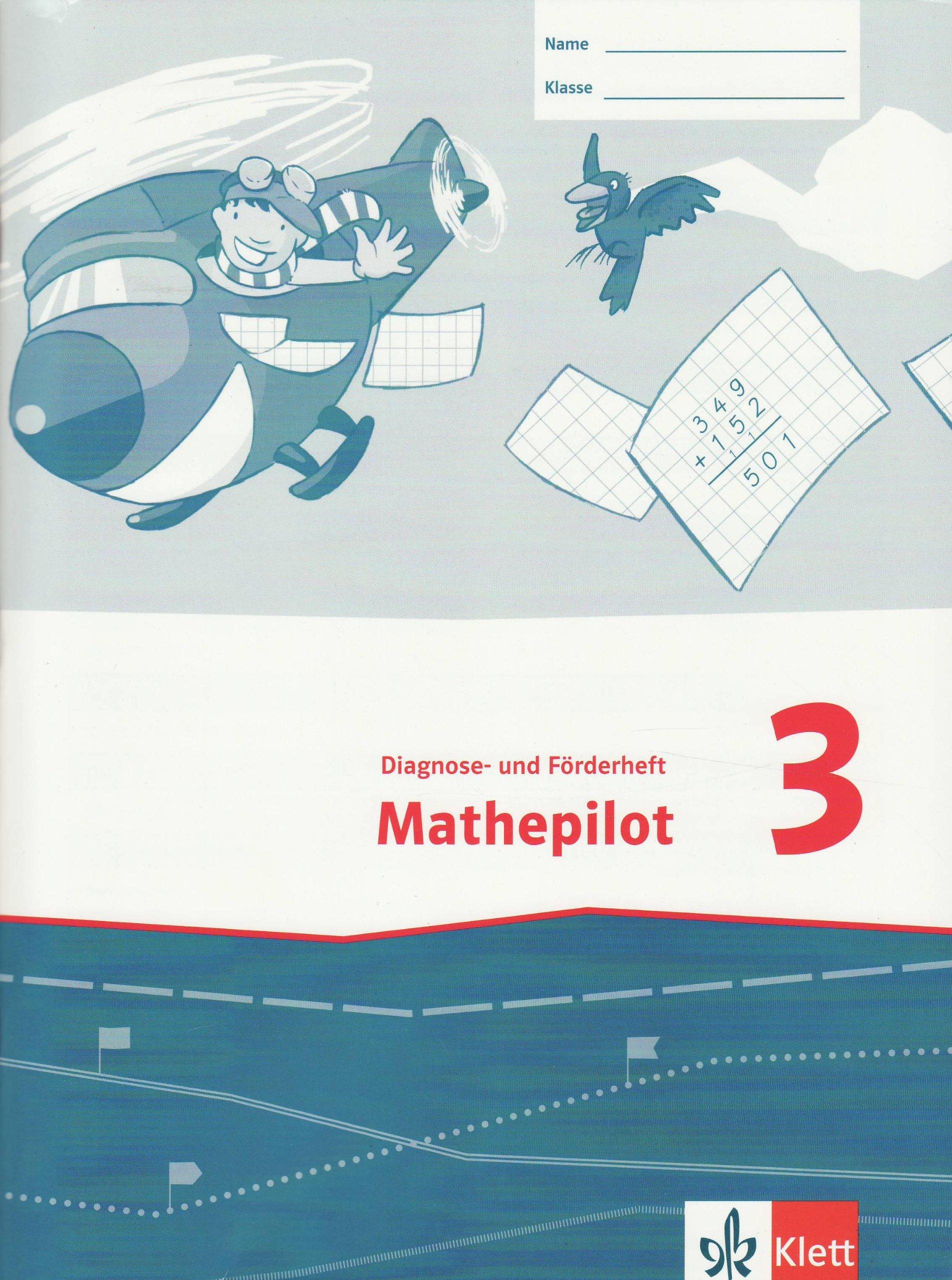 Mathepilot/Diagnose- und Förderheft 3. Schuljahr
