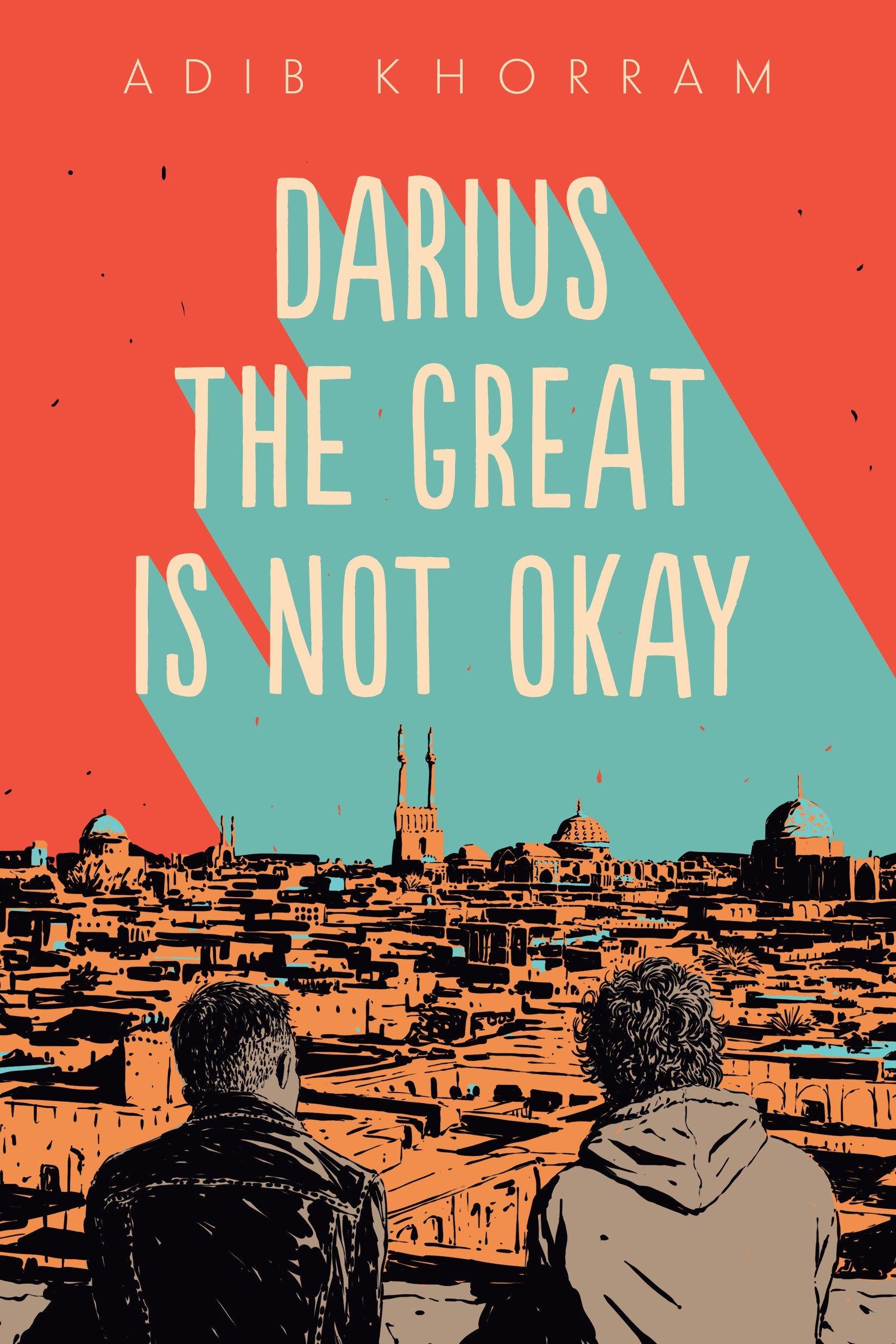 Amazon.com: Darius the Great Is Not Okay (9780525552963): Khorram ...