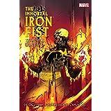 Immortal Iron Fist Vol. 4: The Mortal Iron Fist (Immortal Iron Fist (2006-2009))