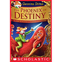 The Phoenix of Destiny (Geronimo Stilton and the Kingdom of Fantasy) (Geronimo Stilton and the Kingdom of Fantasy: Special Edition)
