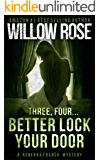 Three, Four Better lock your door (Rebekka Franck, Book 2)