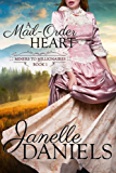 A Mail-Order Heart (Miners to Millionaires Book 1)