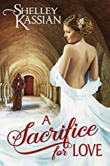 A Sacrifice for Love Kindle Edition