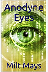 Anodyne Eyes: A Teen can End War Forever (Dan's War Book 3) Kindle Edition