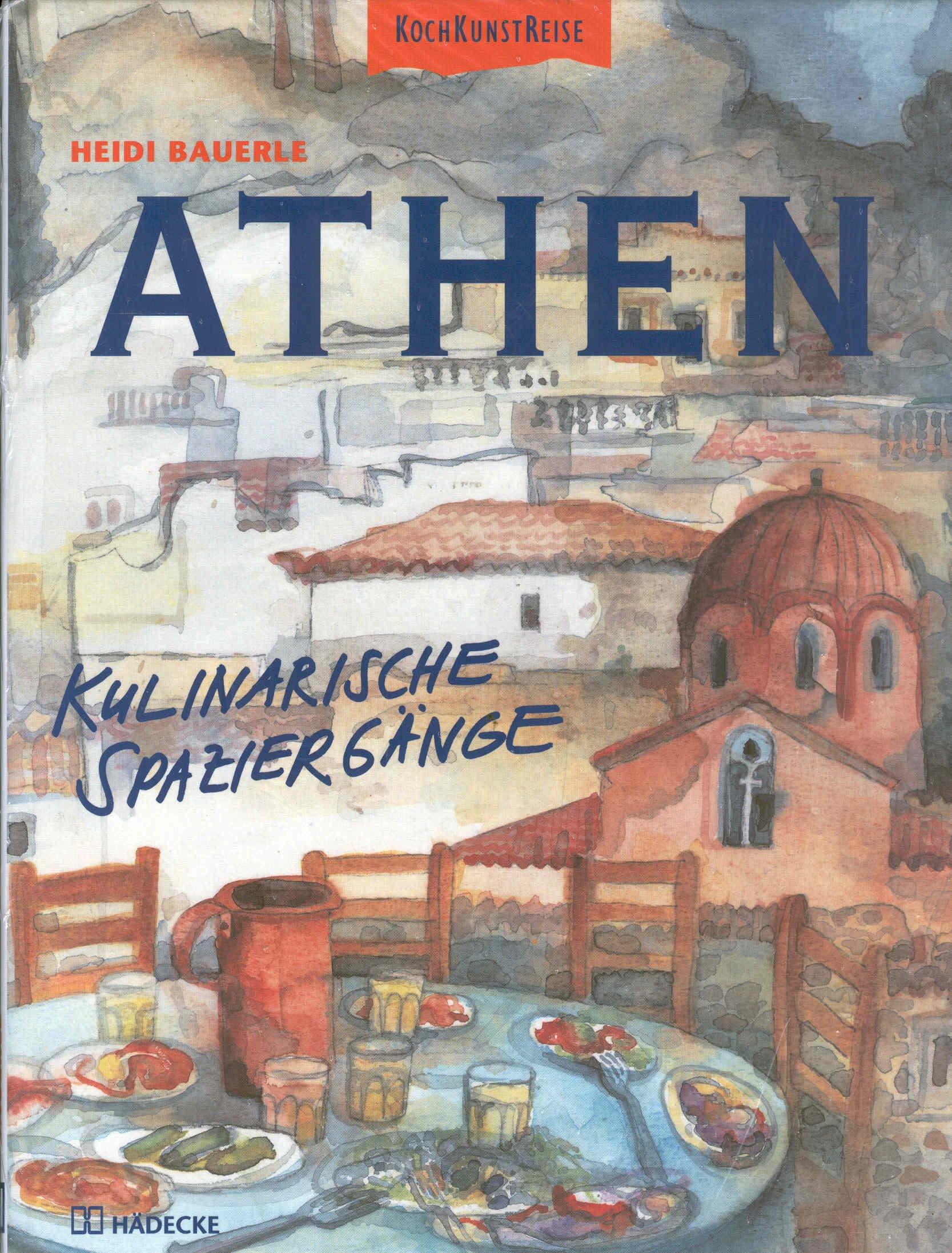 Athen. Kulinarische Spaziergänge