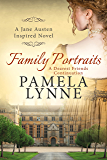 Family Portraits: A Dearest Friends Continuation (Austen Inspired Romance Book 2) (English Edition)