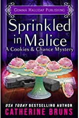 Sprinkled in Malice (Cookies & Chance Mysteries Book 7) Kindle Edition