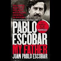 Pablo Escobar: My Father (English Edition)