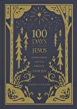 100 Days with Jesus: A Daily Glimpse into the Person of Christ