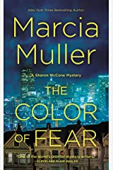 The Color of Fear (A Sharon McCone Mystery Book 33) Kindle Edition