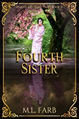 Fourth Sister (Hearth and Bard Tales Book 2) Kindle Edition