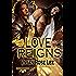Love Reigns (Royalty Romance Book 1)