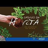 Sabores da horta: do plantio ao prato