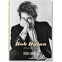 Daniel Kramer. Bob Dylan: A Year and a Day (Photography)