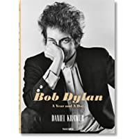 Daniel Kramer. Bob Dylan: A Year and a Day (Taschen Collectors Edition)