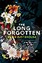 The Long Forgotten (English Edition)