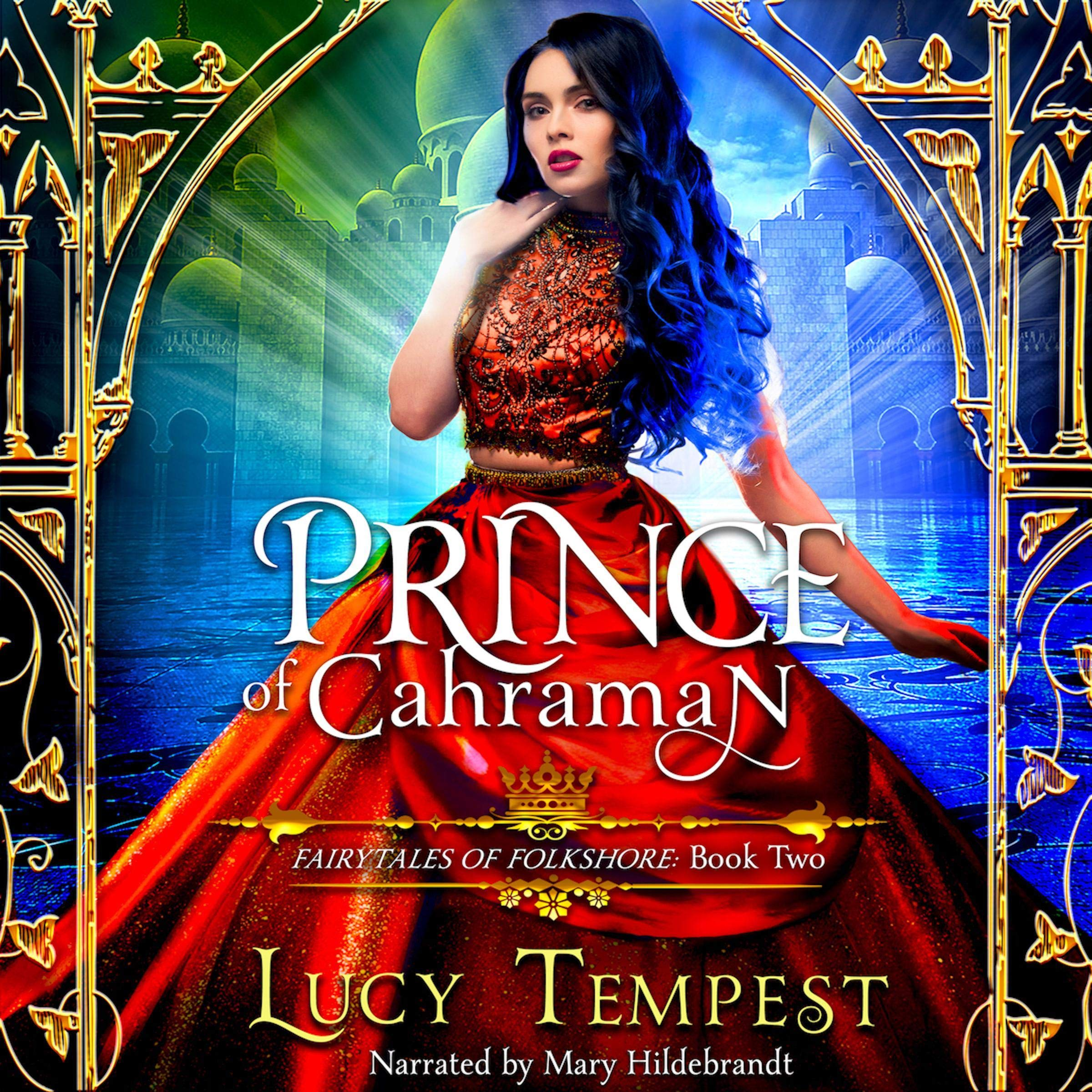 Prince Of Cahraman  A Retelling Of Aladdin  Fairytales Of Folkshore Book 2