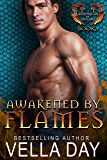 Awakened By Flames: A Hot Paranormal Dragon Shifter Saga (Hidden Realms of Silver Lake Book 1)