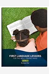 First Language Lessons: Level 1 (Second Edition)  (First Language Lessons) Kindle Edition