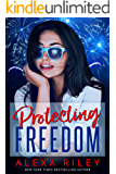 Protecting Freedom (Kindle Single)
