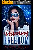Protecting Freedom (Kindle Single) (English Edition)