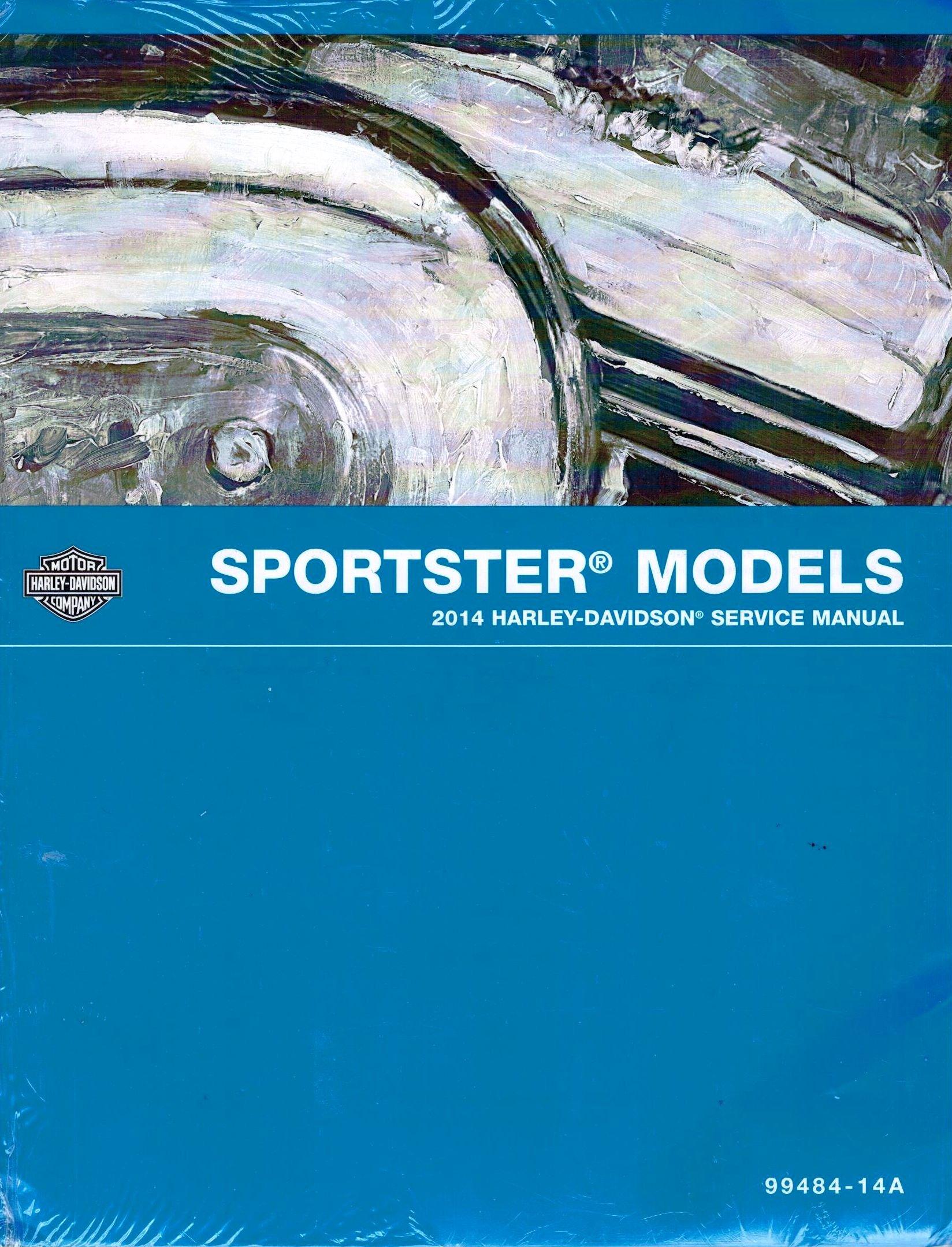 2014 Harley-Davidson Sportster Models Service Shop Repair Workshop Manual,  Part Number 99484-14A: Harley-Davidson Motor Company: Amazon.com: Books