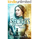 Secrets of Green & Gold: YA contemporary fantasy (The Immortal Voices: Green & Gold, book 1)