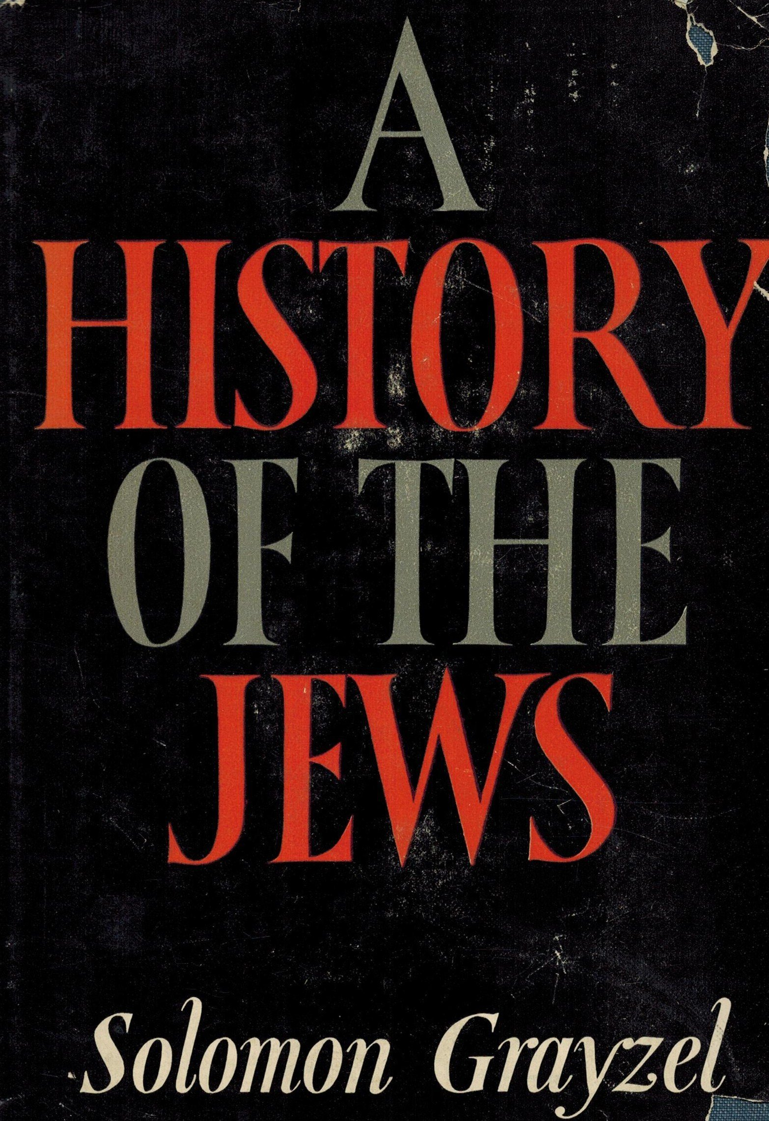 A History of Jews: From The Babylonian Exile to The Present