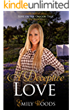 A Deceptive Love (Love on the Oregon Trail Book 3)