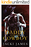 A Daddy for the Cowboy