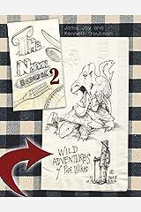 The Napkin Book 2, Wild Adventures of Professor Wilkes Kindle Edition
