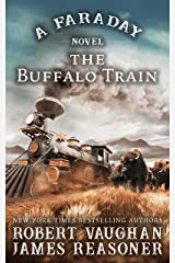 The Buffalo Train: A Faraday Novel Kindle Edition