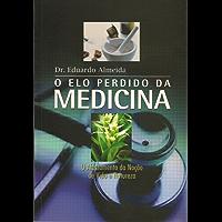 O Elo Perdido da Medicina: O afastamento da noção de vida e natureza
