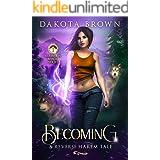 Becoming: A Reverse Harem Tale (Mountain Magic Book 1)