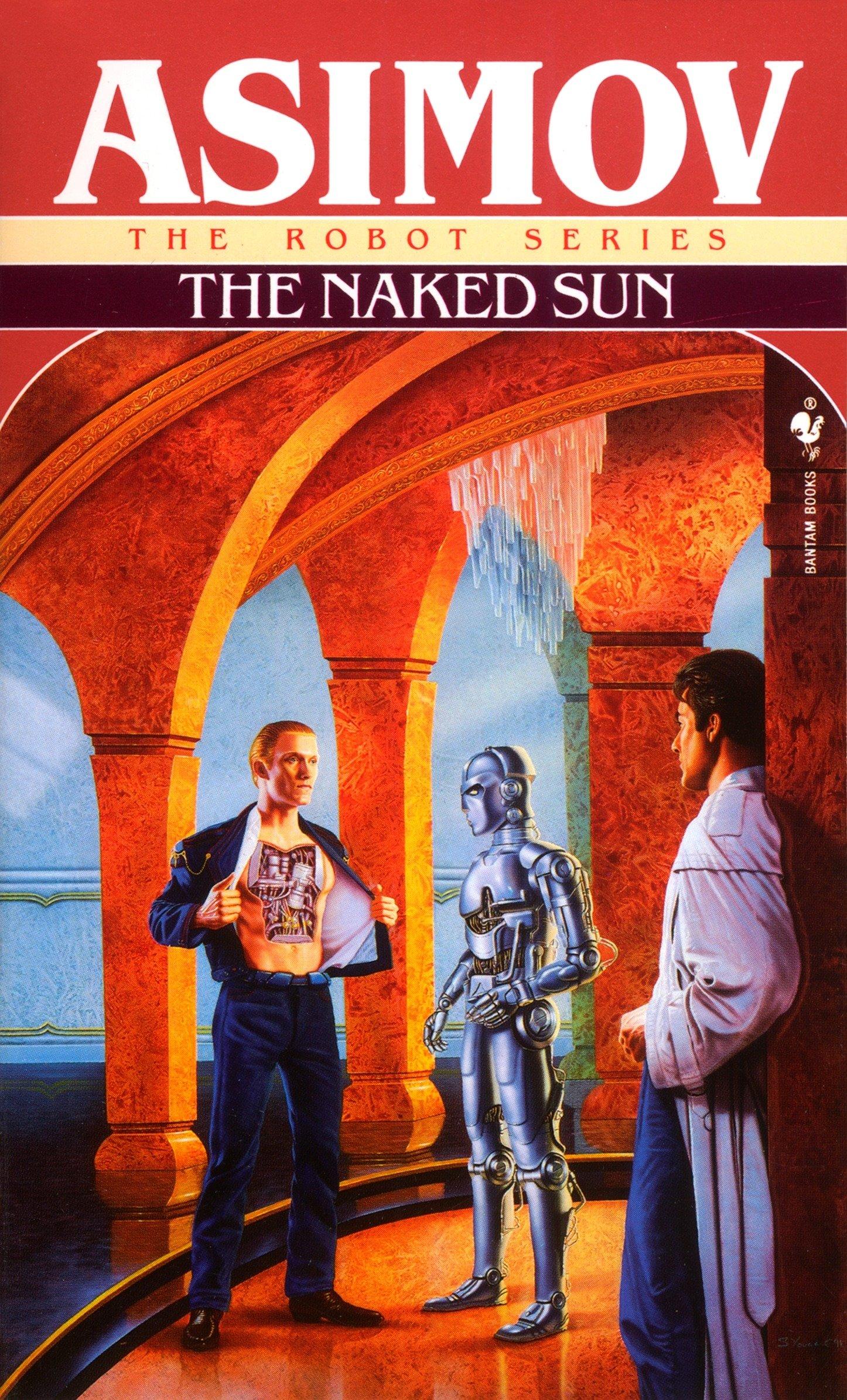 The Naked Sun (Robot) [Idioma Inglés]: 2: Amazon.es: Asimov, Isaac: Libros en idiomas extranjeros