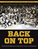 Back On Top - The Pittsburgh Penguins Incredible Run to Their Fourth Stanley Cup Championship