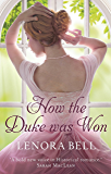 How the Duke Was Won (The Disgraceful Dukes Book 1) (English Edition)