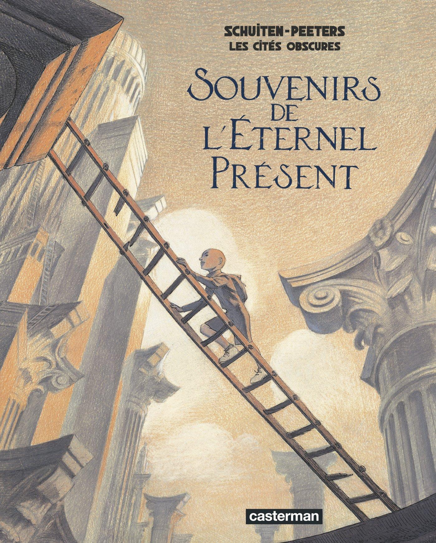 Les cités obscures : Souvenirs de l'Eternel présent Album – 28 octobre 2009 Collectif Casterman 2203024852 TL2203024852