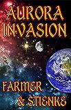 Aurora: Invasion (Black Eagle Force Book 6)