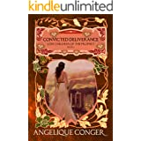 Convicted Deliverance (Lost Children of the Prophet Book 6)