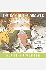 The Boy in the Drawer (Classic Munsch) Kindle Edition