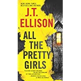 All the Pretty Girls: A Novel (A Taylor Jackson Novel, 1)