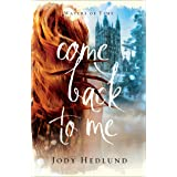 Come Back to Me (Waters of Time Book #1)
