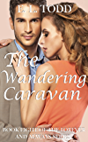 The Wandering Caravan (Forever and Always #8)