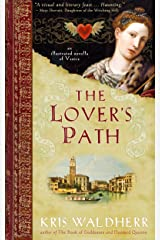 The Lover's Path: An Illustrated Novella of Venice Kindle Edition