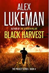 Black Harvest (The Project Book 4) Kindle Edition