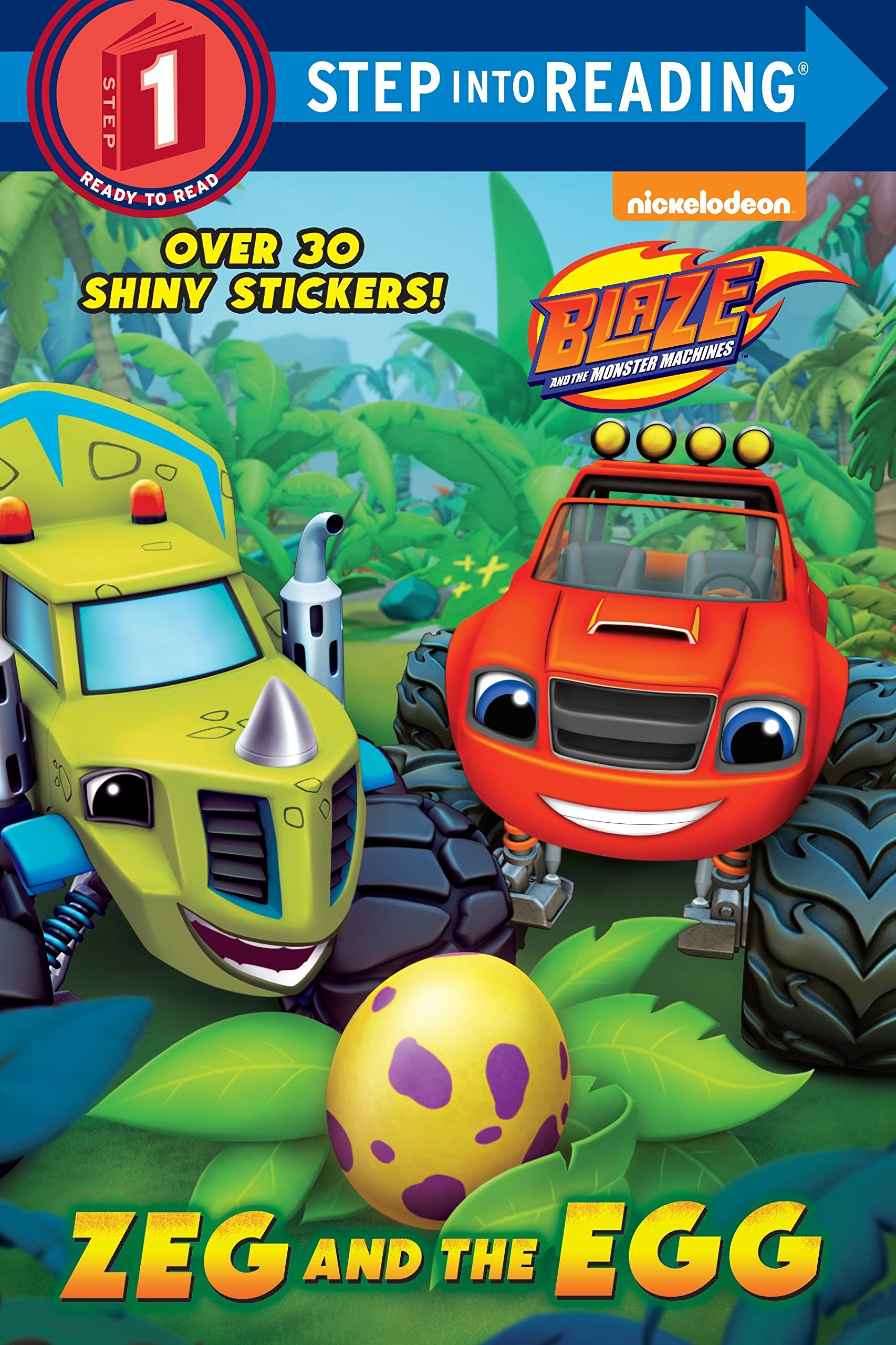 Zeg and the Egg (Blaze and the Monster Machines) (Step into Reading) pdf epub