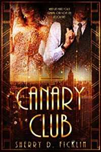 The Canary Club (The Canary Club Novels Book 2)