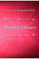 Mystery Flowers Kindle Edition